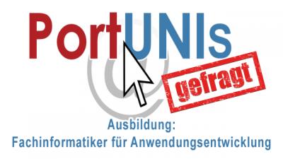 PortUNIs gefragt: Ausbildung Fachinformatiker für Anwendungsentwicklung