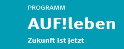 """""""AUF!leben – Zukunft ist jetzt"""" ausgeschrieben von der Deutschen Kinder- und Jugendstiftung"""