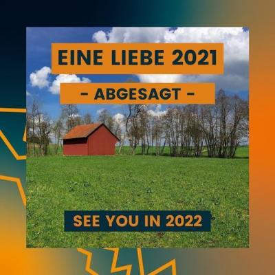 """Festival """"EINE LIEBE 2021"""" erneut abgesagt"""