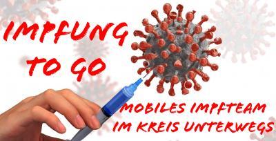 Impfung to go: Mobiles Impfteam im Kreis unterwegs