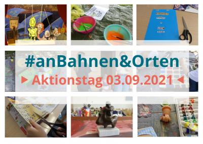 Foto zur Meldung: #anBahnen&OrtenAktionstag am 3.9.2021