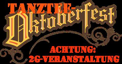 TANZTEE: Oktoberfest (2G-Zutritt!)