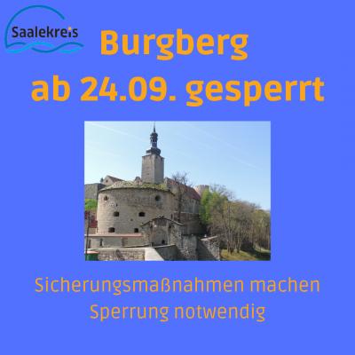 Burgberg ab 24.09. gesperrt