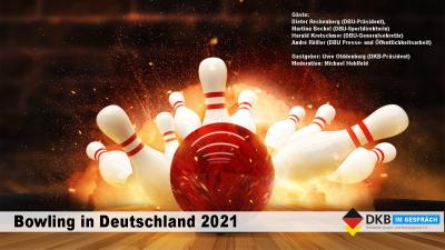 DKB im Gespräch: Bowling in Deutschland 2021