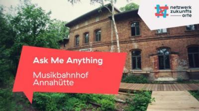 Ask Me Anything - Musikbahnhof Annahütte