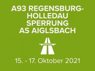 A93 Sperrung Anschlusstelle Aiglsbach