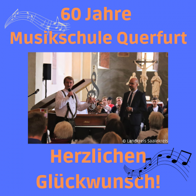 60 Jahre Musikschule Querfurt