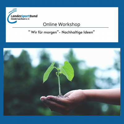 """""""Wir für morgen"""" - Online Workshop"""