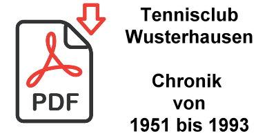 Tennisclub Wusterhausen Chronik von 1951 bis 1993