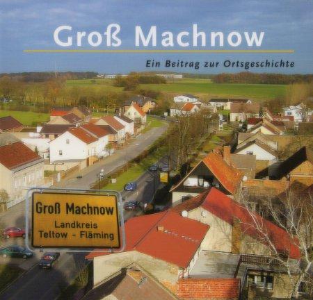 © Foto: Titelseite des Buches Groß Machnow - Ein Beitrag zur Ortsgeschichte (Teil 1)  Auflage 2002