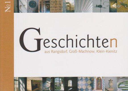 © Foto: Titelseite der Broschüre Geschichten aus Rangsdorf, Groß Machnow, Klein Kienitz Nr. 1  1. Auflage 2010