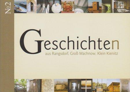 © Foto: Titelseite der Broschüre Geschichten aus Rangsdorf, Groß Machnow, Klein Kienitz Nr. 2  1. Auflage 2011