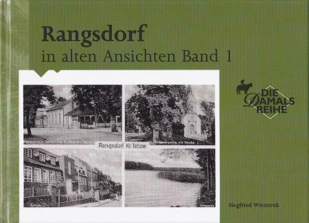 © Foto: Titelseite des Buches Rangsdorf in alten Ansichten Band 1  3. Auflage 2000