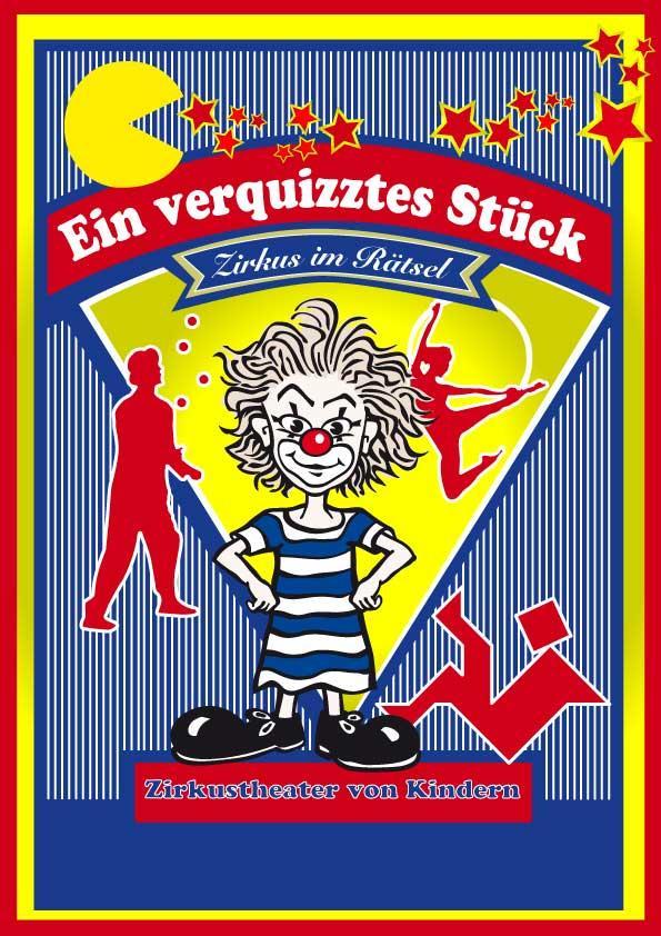 Ein verQuiztes Stück Zirkus im Rätsel
