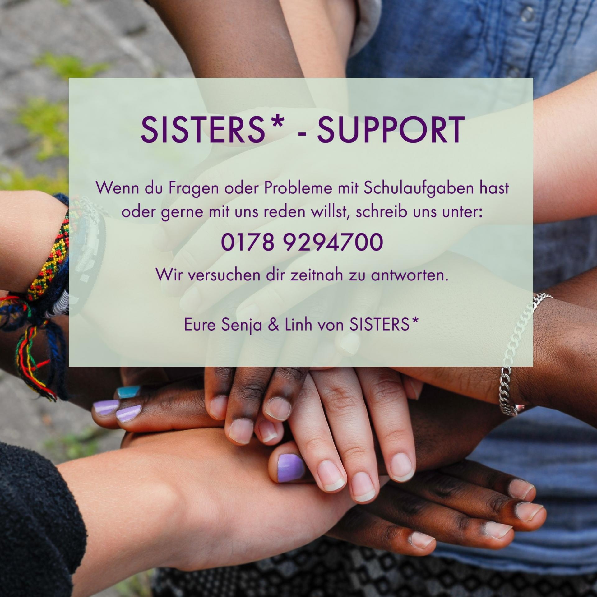 SISTERS*-SUPPORT