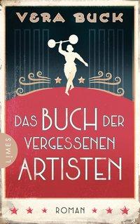 Vera Buck: Das Buch der vergessenen Artisten