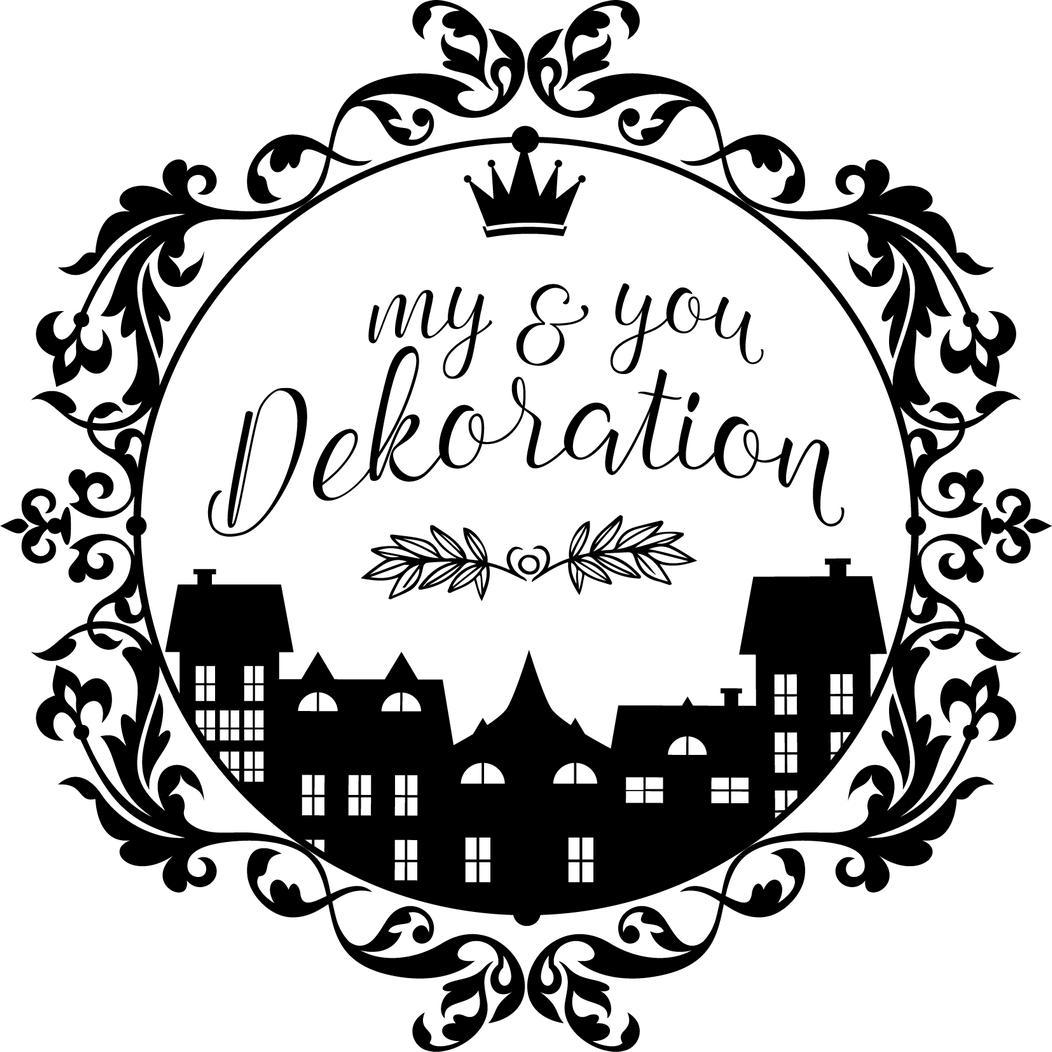 my & you Dekoration