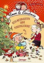 Emmi & Einschwein 4 - Kein Weihnachten ohne Puddingschuhe