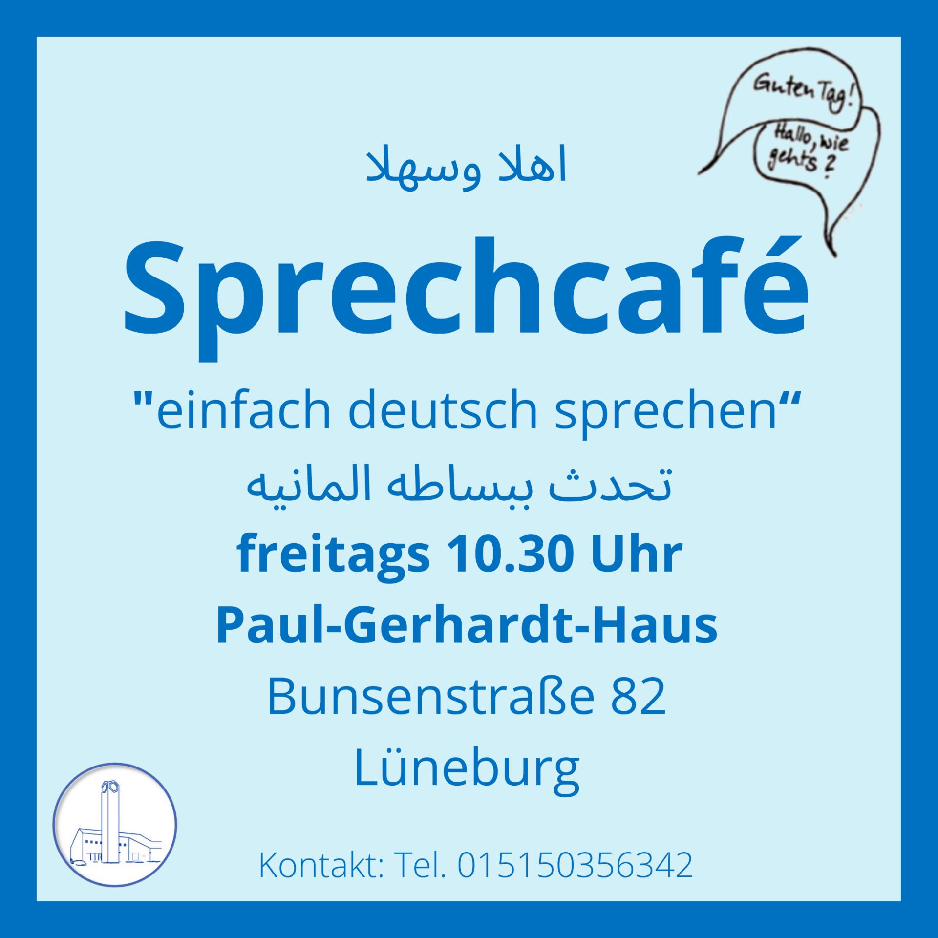 "اهلا وسهلا Sprechcafé ""einfach deutsch sprechen"" تحدث ببساطه المانيه freitags 10.30 Uhr Paul-Gerhardt-Haus Bunsenstraße 82 Lüneburg (2)"