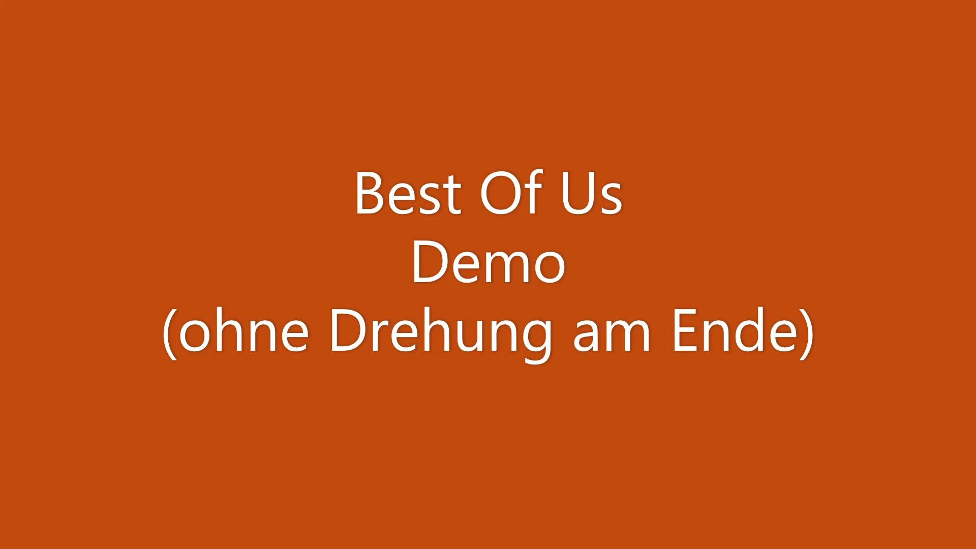 Best Of Us Demo