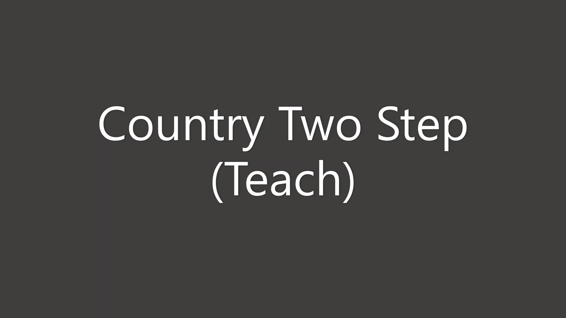 Country Two Step Teach