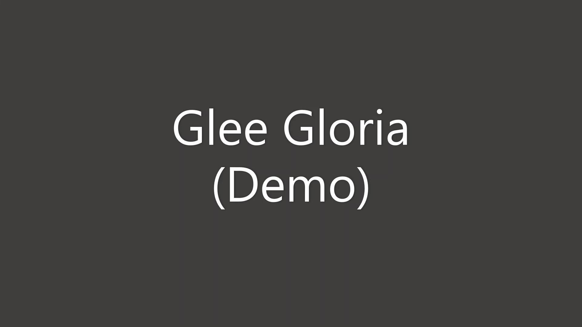Glee Gloria Demo