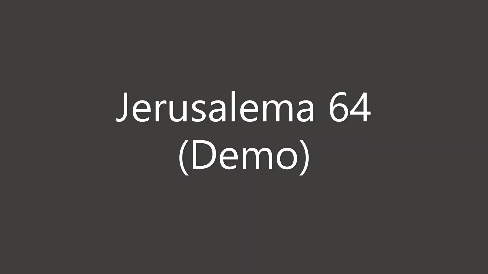 Jerusalema 64 Demo