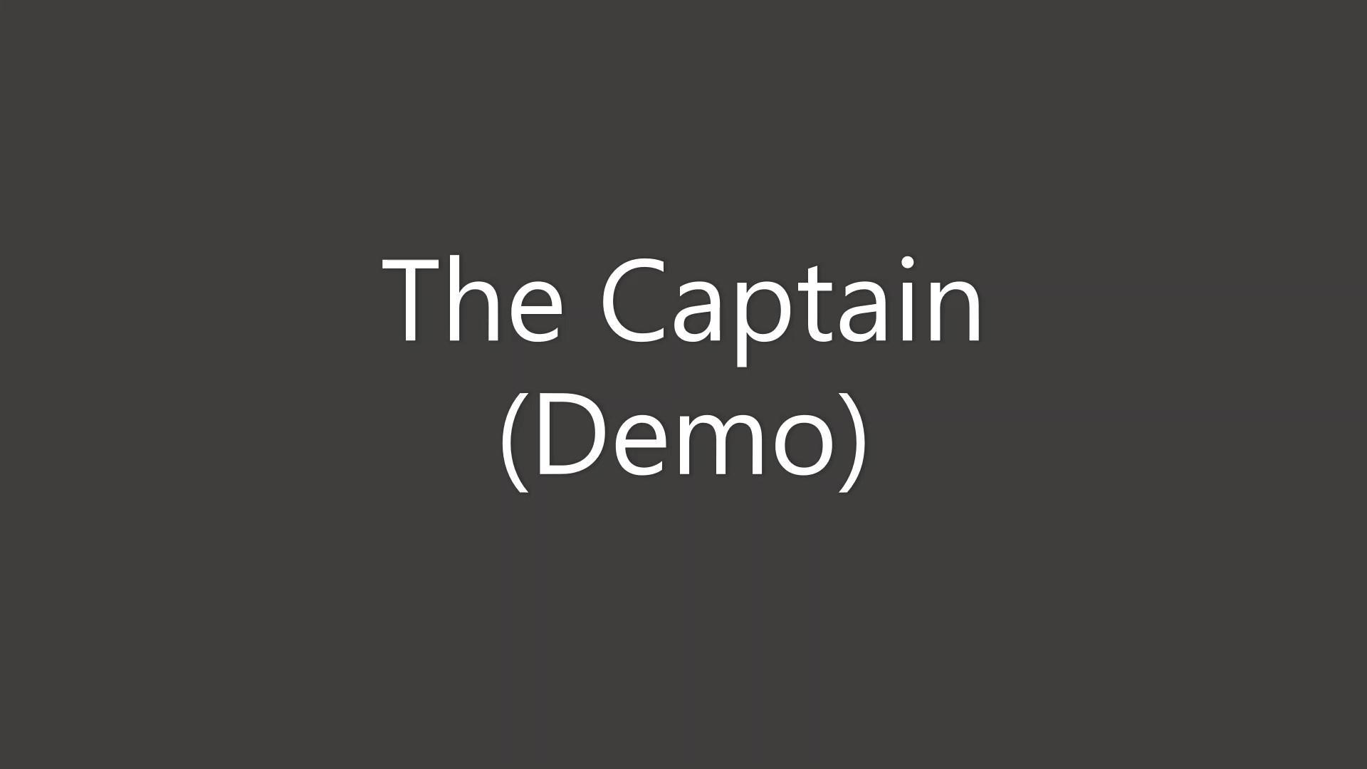 The Captain Demo