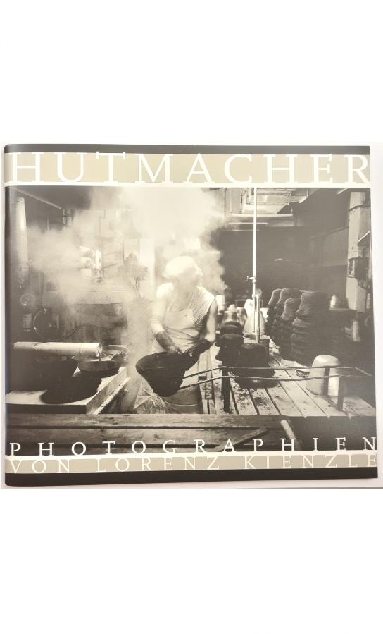 Buch: Hutmacher, Fotographien von Lorenz Kienzle