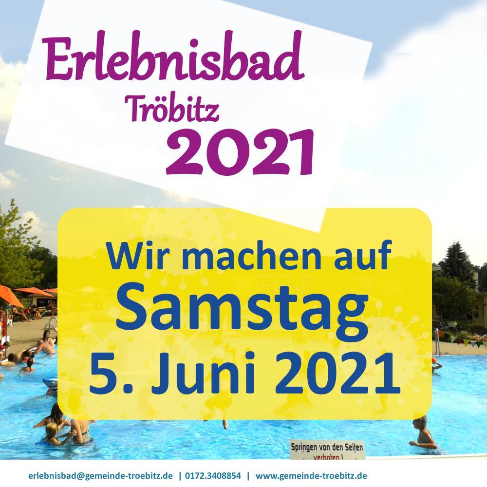Erlebnisbad Tröbitz Saisonstart 2021