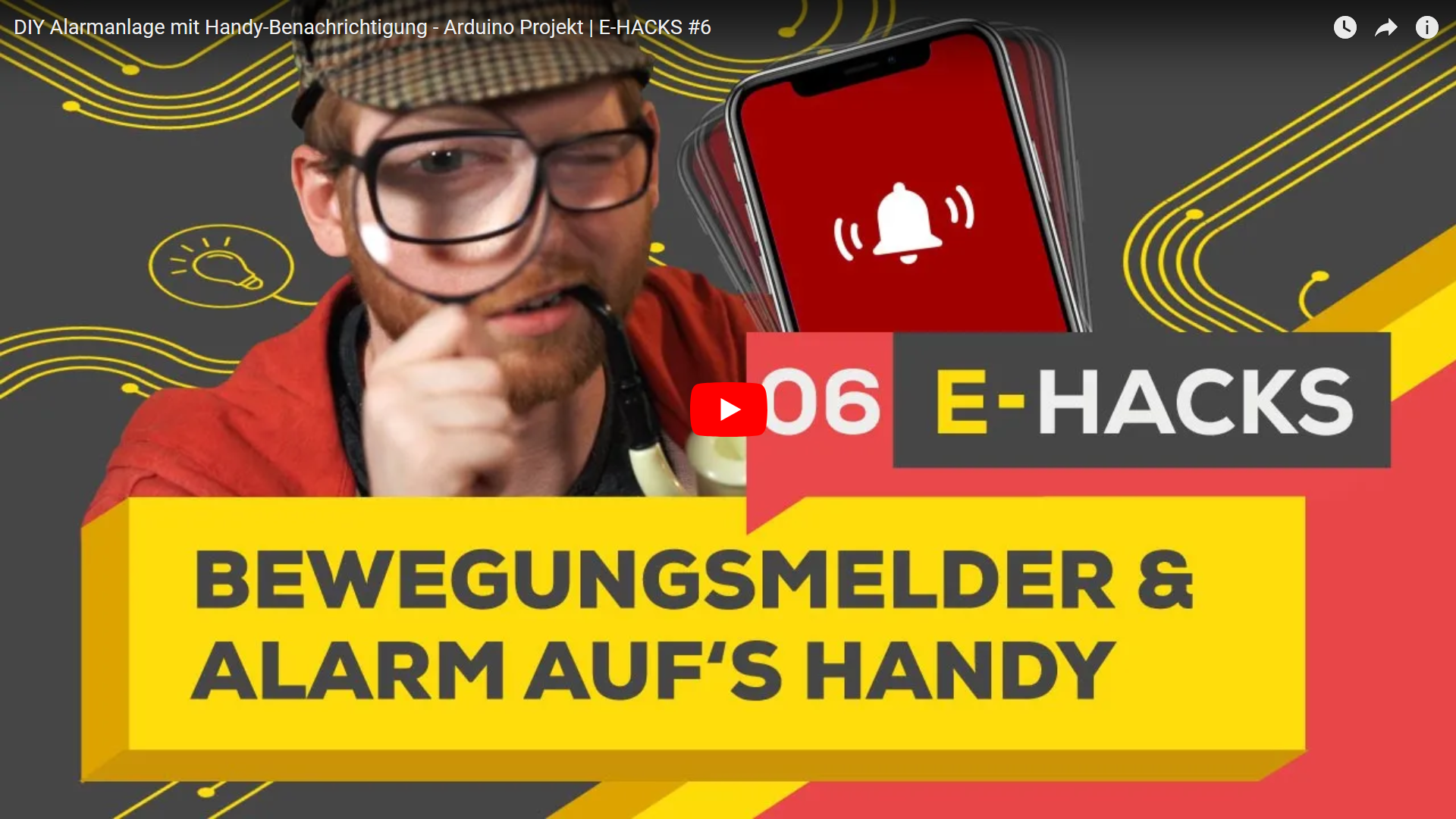 Startbild zjm YouTube-Video E-Hack Alarmanlage