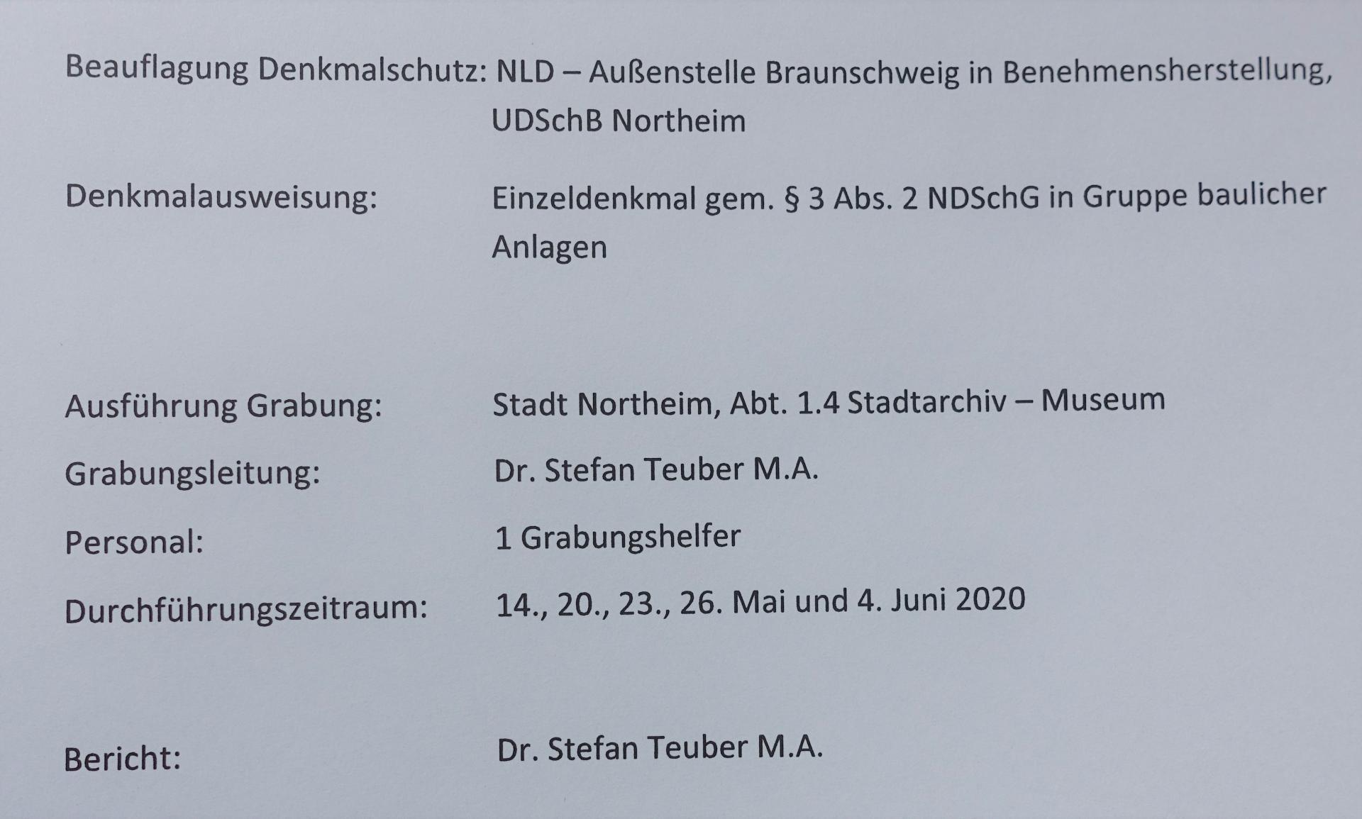 Ausschnitt aus dem Grabungsabschlussbericht , auch geschrieben für die Benehmensherstellung mit dem NLD- Außenstelle Braunschweig UDSchB Northeim