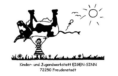 Kinder- und Jugendwerkstatt EIGEN-SINN