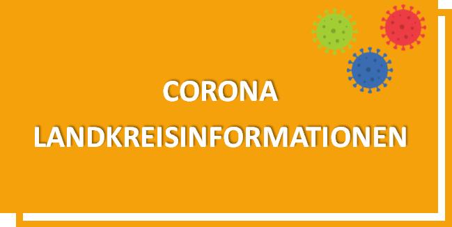 Corona Landkreisinformationen