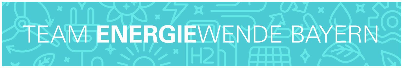 Team Energiewende Bayern, Bildrechte Bayerisches Staatsministerium für Wirtschaft, Landesentwicklung und Energie