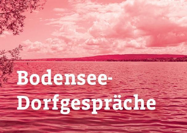 Bodensee-Dorfgespräche