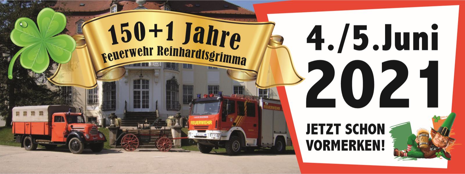 150+1 Jahr Freiwillige Feuerwehr Reinhardtsgrimma