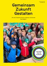 Jubiläumsmagazin - Gemeinsam Zukunft gestalten