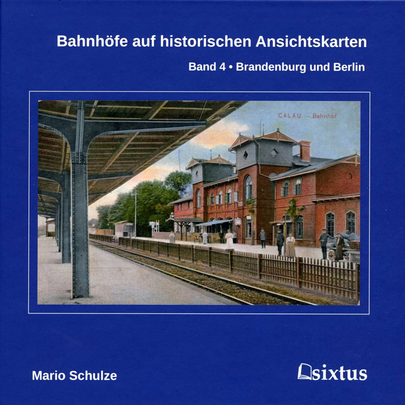 Band 4 Bahnhöfe Brandenburg und Berlin