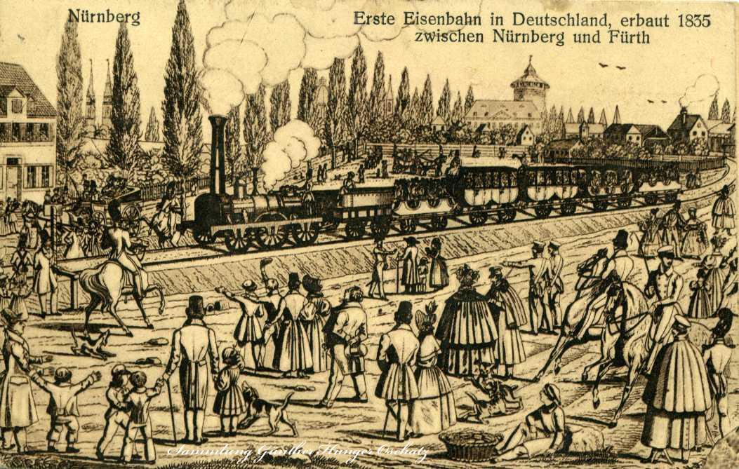 Nürnberg Erste Eisenbahn in Deutschland zw. Nürnberg und Fürth