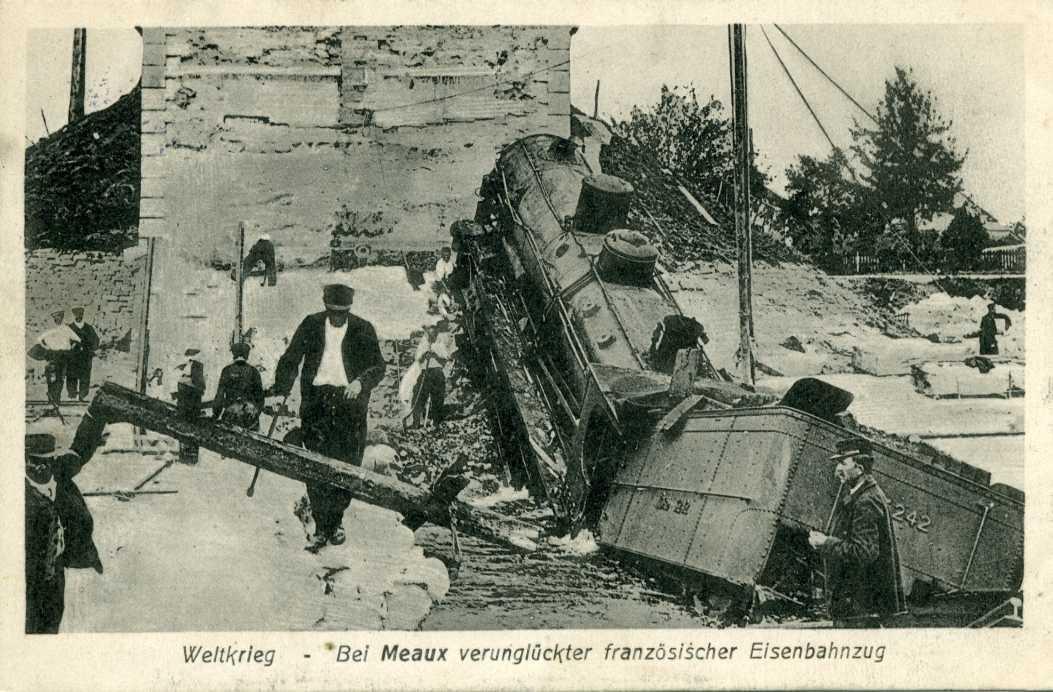 Weltkrieg Bei Meaux verunglückter franz. Eisenbahnzug