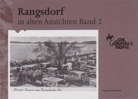 © Foto: Titelseite des Buches Rangsdorf in alten Ansichten Band 2  2. Auflage 1999