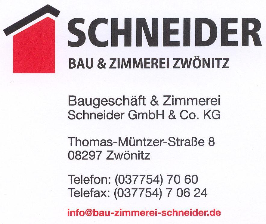 Firma Schneider Bau & Zimmerei GmbH & Co. KG / Zwönitz