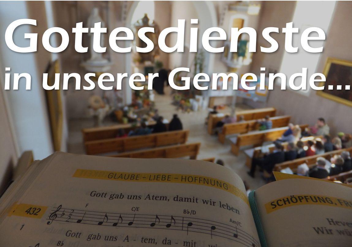 Gottesdienste in unserer Gemeinde....