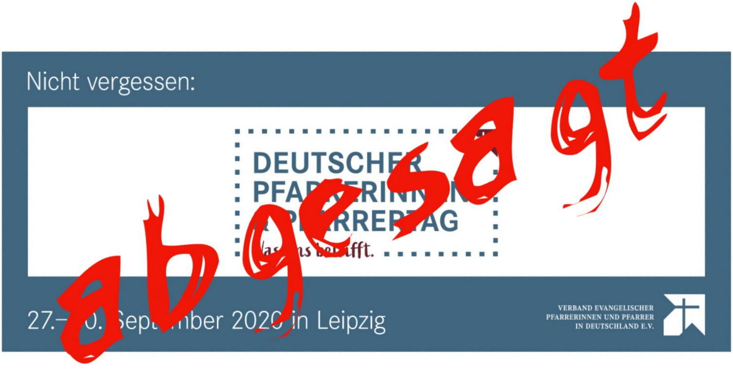 Dt. Pfarrtag in Leipzig 2020 - leider abgesagt !