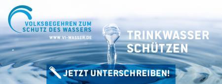 Volksbegehren zum Schutz des Wassers - Trinkwasser schützen