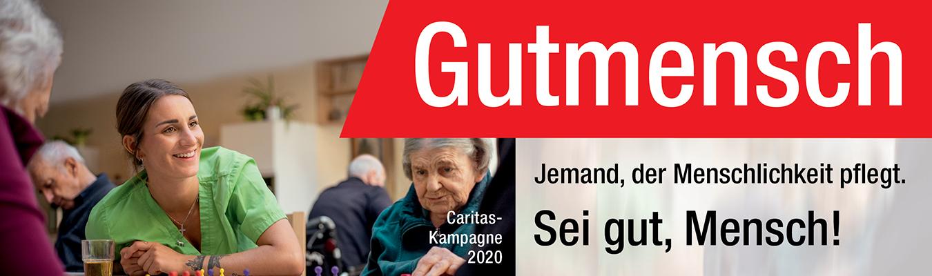 Gutmensch - Caritas-Kampagne 2020