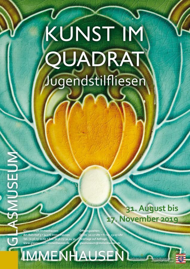 Ausstellung Kunst im Quadrat: Jugendstilfliesen im Glasmuseum Immenhausen vom 31. August – 17. November 2019