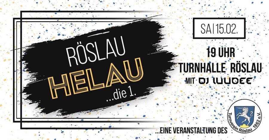 """Röslau """"Helau"""" #1"""