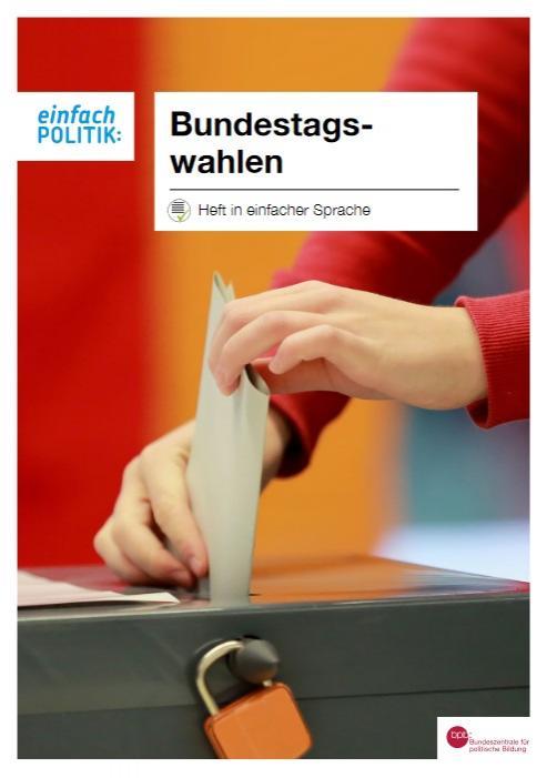 einfach_POLITIK: Bundestagswahlen, Heft in einfacher Sprache